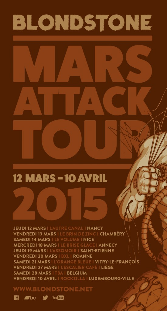 Blondstone mars attack tour